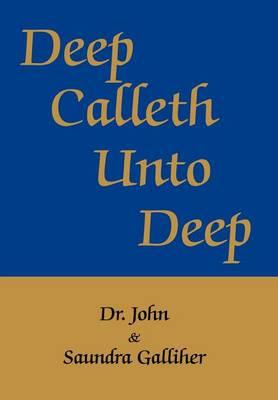 Deep Calleth Unto Deep (Hardback)
