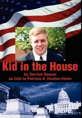 Kid in the House (Hardback)