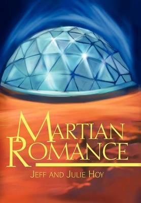 Martian Romance (Hardback)