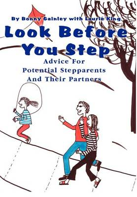 Look Before You Step: Advice for Potential Stepparents and Their Partners (Hardback)