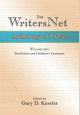 The Writersnet Anthology of Prose: Nonfiction and Children's Literature (Hardback)