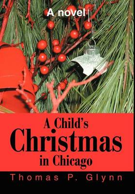 A Child's Christmas in Chicago (Hardback)