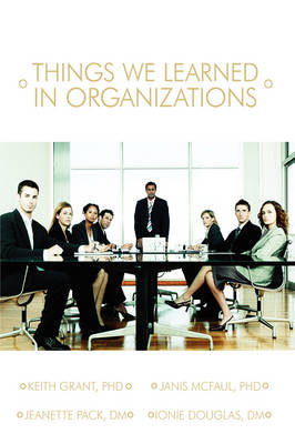 Things We Learned in Organization (Hardback)