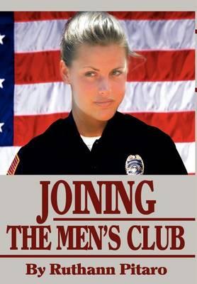 Joining the Men's Club (Hardback)