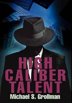 High Caliber Talent (Hardback)