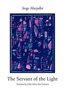 The Servant of the Light (Hardback)