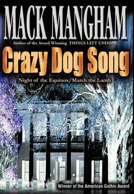 Crazy Dog Song: Night of the Equinox/March the Lamb (Hardback)