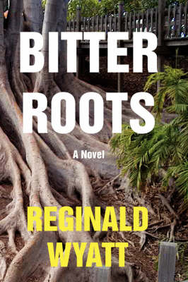 Bitter Roots (Hardback)