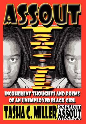 Assout: Incoherent Thoughts and Poems of an Unemployed Black Girl (Hardback)