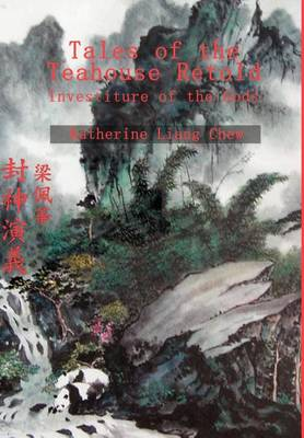 Tales of the Teahouse Retold: Investiture of the Gods (Hardback)