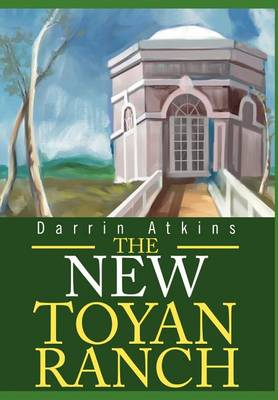 The New Toyan Ranch (Hardback)