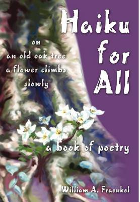 Haiku for All: A Book of Poetry (Hardback)