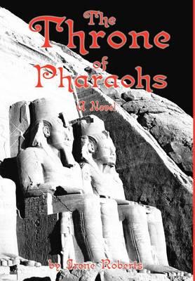 The Throne of Pharaohs (Hardback)