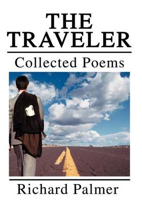 The Traveler: Collected Poems (Hardback)