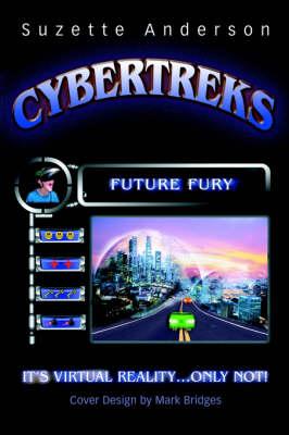 Cybertreks: Future Fury (Hardback)