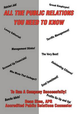 All the Public Relations You Need to Know to Run a Company Successfully! (Hardback)