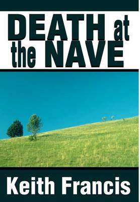 Death at the Nave (Hardback)