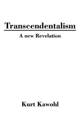 Transcendentalism: A New Revelation (Hardback)