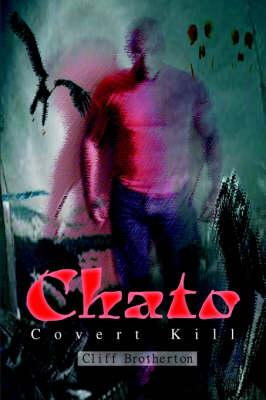 Chato: Covert Kill (Hardback)