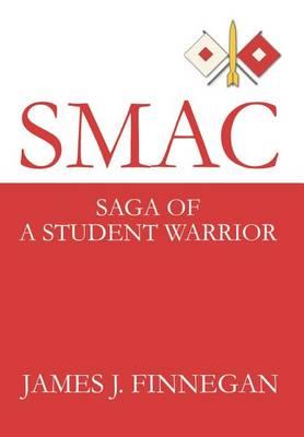 Smac: Saga of a Student Warrior (Hardback)