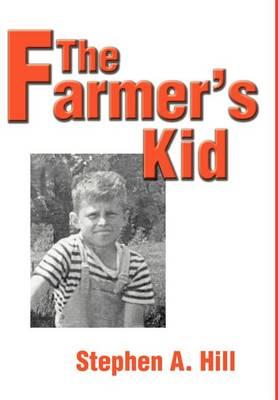 The Farmer's Kid (Hardback)