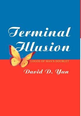 Terminal Illusion: Logos of Man S Doublet (Hardback)
