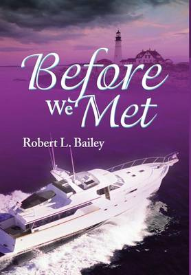 Before We Met (Hardback)