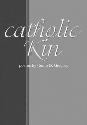 Catholic Kin (Hardback)