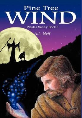 Pine Tree Wind: Pleides Series: Book II (Hardback)