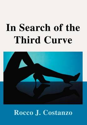 In Search of the Third Curve (Hardback)
