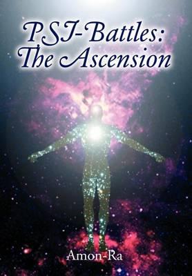 Psi-Battles: The Ascension (Hardback)