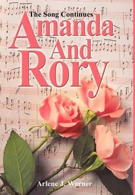 Amanda and Rory: The Song Continues (Hardback)