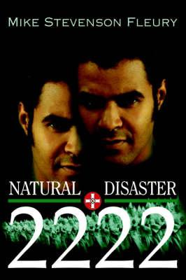 Natural Disaster 2222 (Hardback)