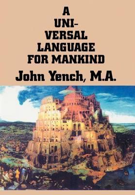 A Universal Language for Mankind (Hardback)