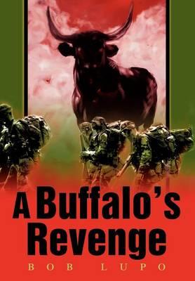 A Buffalo's Revenge (Hardback)