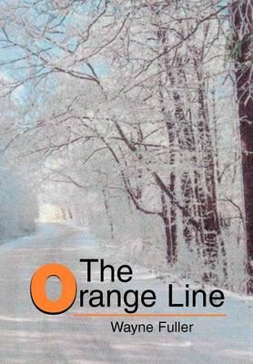 The Orange Line (Hardback)
