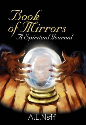 Book of Mirrors: A Spiritual Journal (Hardback)