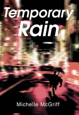 Temporary Rain (Hardback)