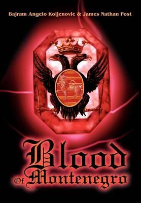 Blood of Montenegro (Hardback)