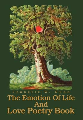 The Emotion of Life and Love Poetry Book (Hardback)