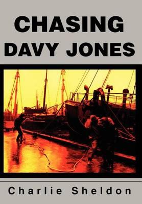 Chasing Davy Jones (Hardback)
