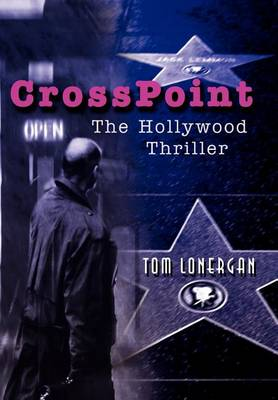 Crosspoint: The Hollywood Thriller (Hardback)