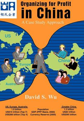 Organizing for Profit in China: A Case Study Approach (Hardback)