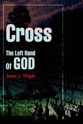 Cross the Left Hand of God (Hardback)