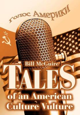 Tales of an American Culture Vulture (Hardback)