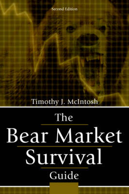 The Bear Market Survival Guide (Hardback)