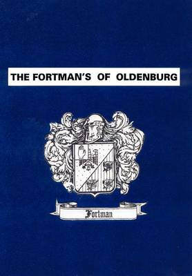 The Fortman's of Oldenburg (Hardback)