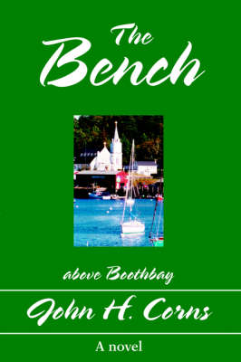 The Bench: Above Boothbay (Hardback)