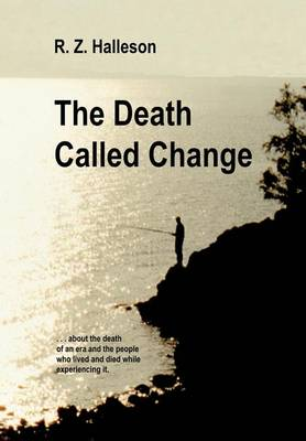 The Death Called Change (Hardback)