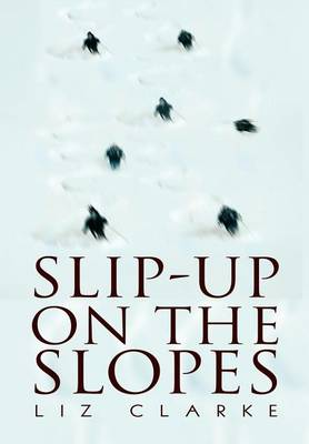 Slip-Up on the Slopes (Hardback)